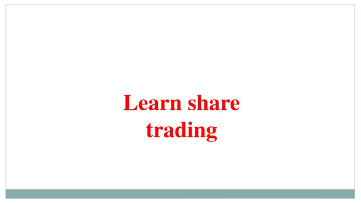 Learn share trading