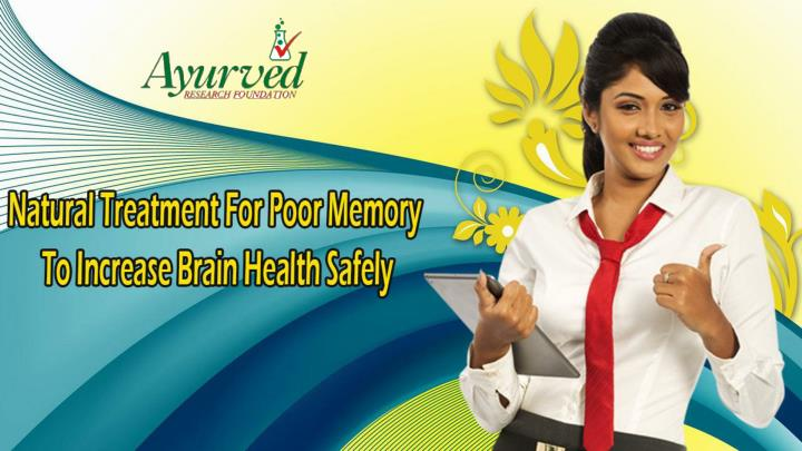 Natural treatment for poor memory to increase brain health safely