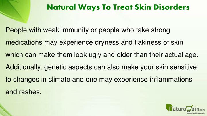 Natural Ways To Treat Skin Disorders