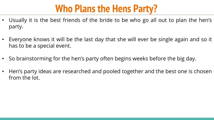 Who plans the hens party