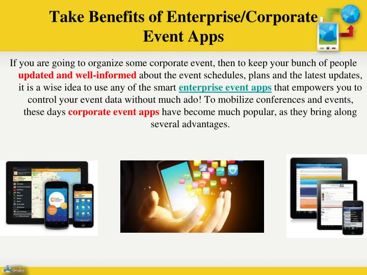 Take Benefits of Enterprise/Corporate
