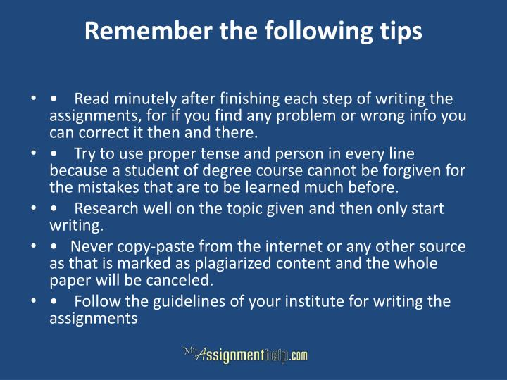 Remember the following tips