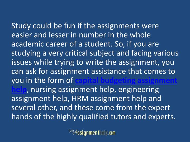 Study could be fun if the assignments were easier and lesser in number in the whole academic career of a student. So, if you are studying a very critical subject and facing various issues while trying to write the assignment, you can ask for assignment assistance that comes to you in the form of