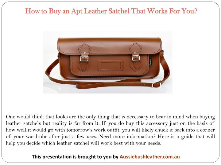 How to Buy an Apt Leather Satchel That Works For You?