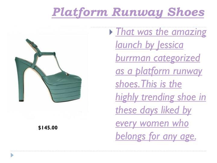 Platform Runway Shoes