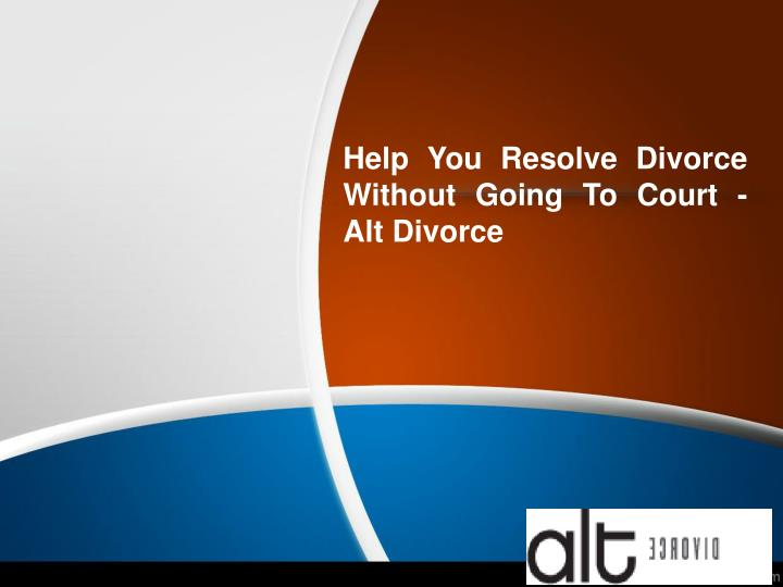 Help you resolve divorce without going to court alt divorce