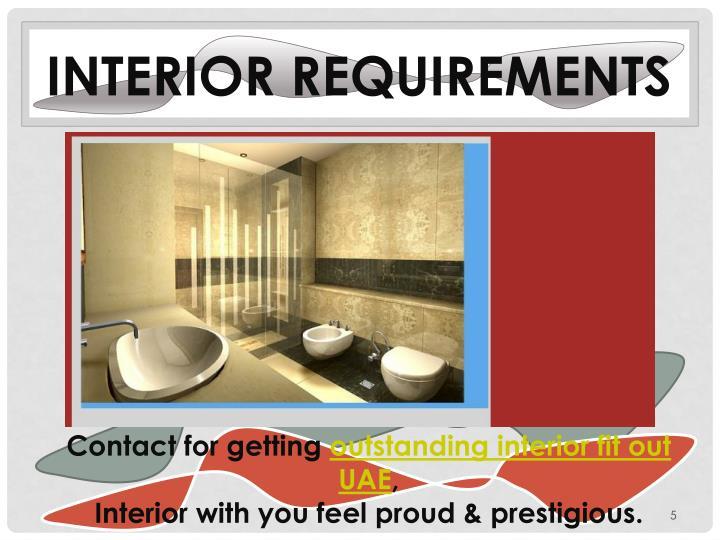 Interior requirements