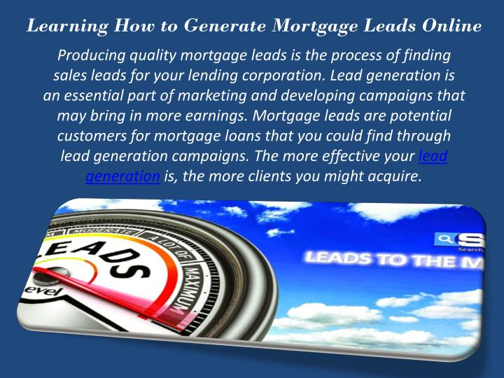 Learning How to Generate Mortgage Leads Online