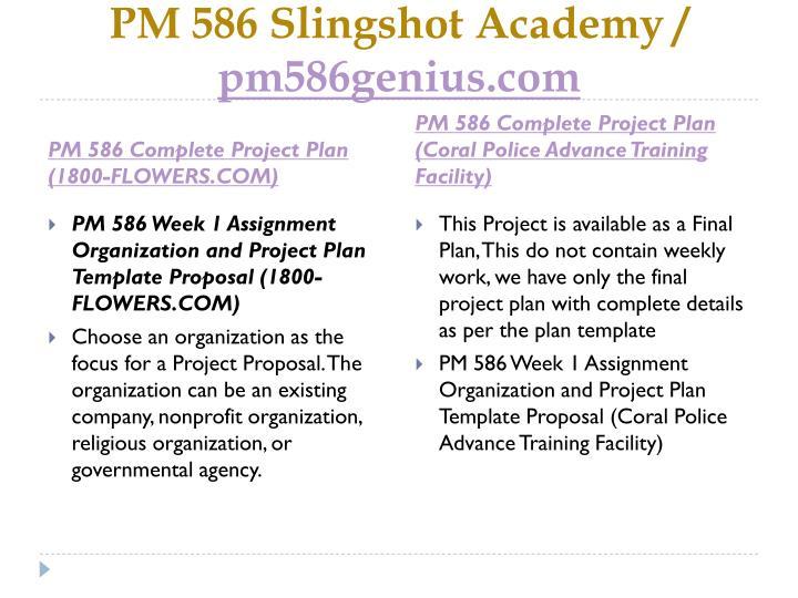 PM 586 Slingshot Academy /