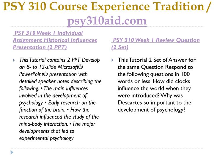 Psy 310 course experience tradition psy310aid com2