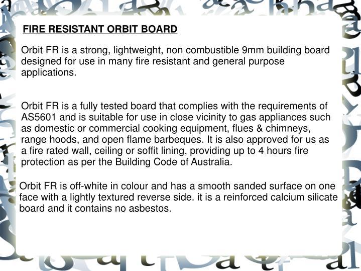 FIRE RESISTANT ORBIT BOARD
