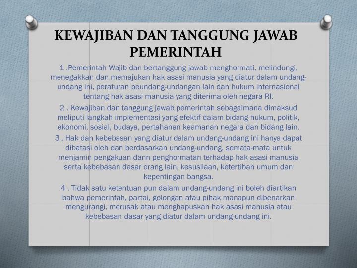 KEWAJIBAN DAN TANGGUNG JAWAB PEMERINTAH