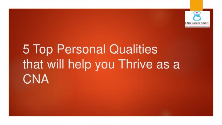 5 top personal qualities that will help you thrive as a cna