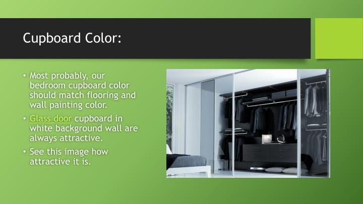 Cupboard Color:
