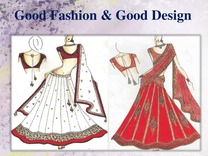 Good Fashion & Good Design