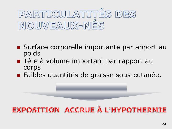 PARTICULATITÉS DES NOUVEAUX-NÉS