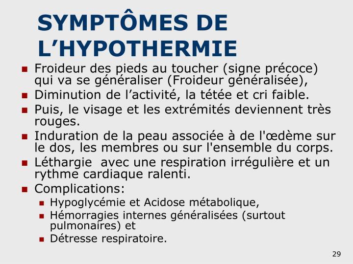 SYMPTÔMES DE L'HYPOTHERMIE