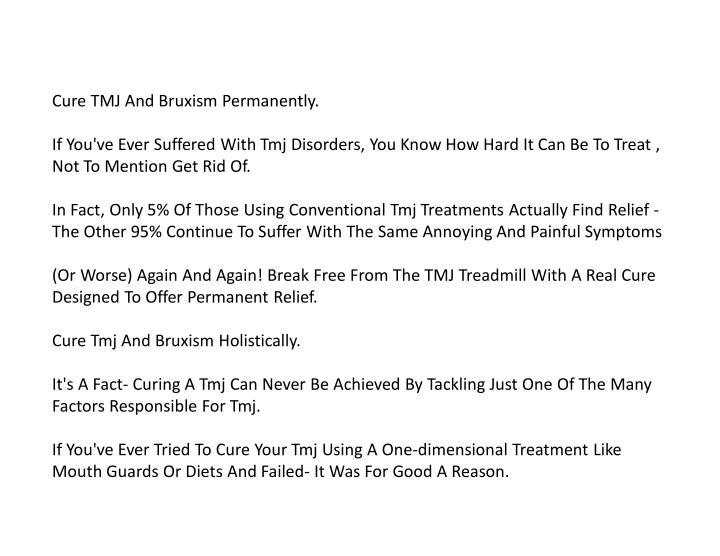 Cure TMJ And Bruxism Permanently.