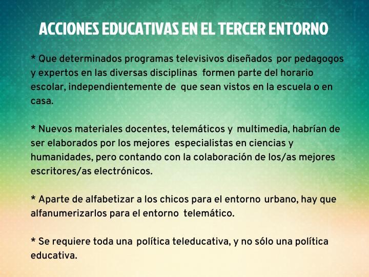 ACCIONES EDUCATIVAS EN EL TERCER ENTORNO