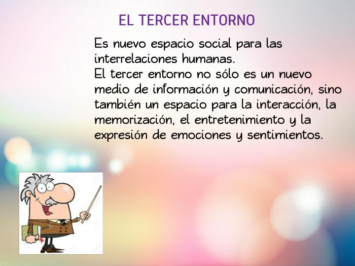 EL TERCER ENTORNO