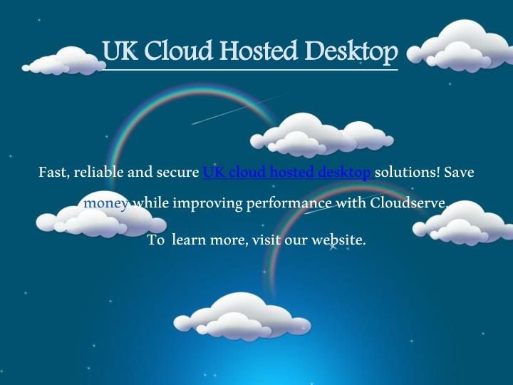 Uk cloud hosted desktop