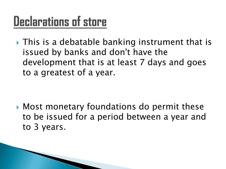 Declarations of store