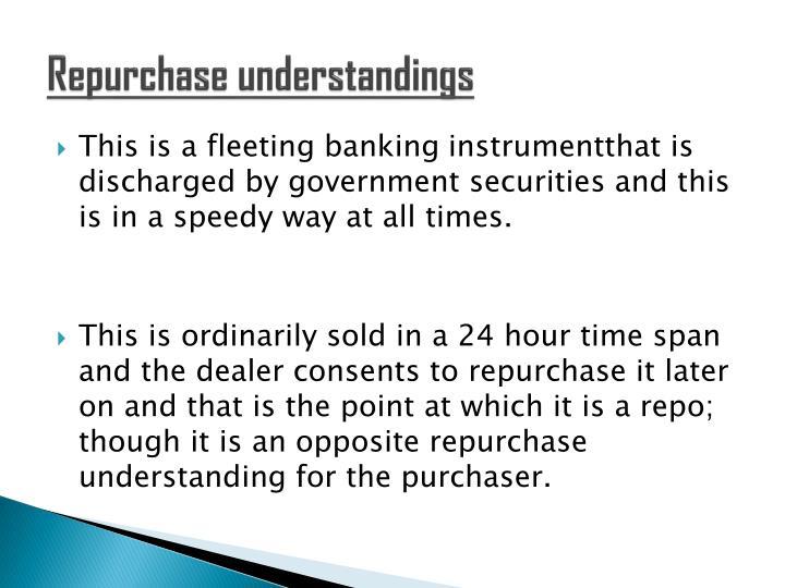 Repurchase understandings