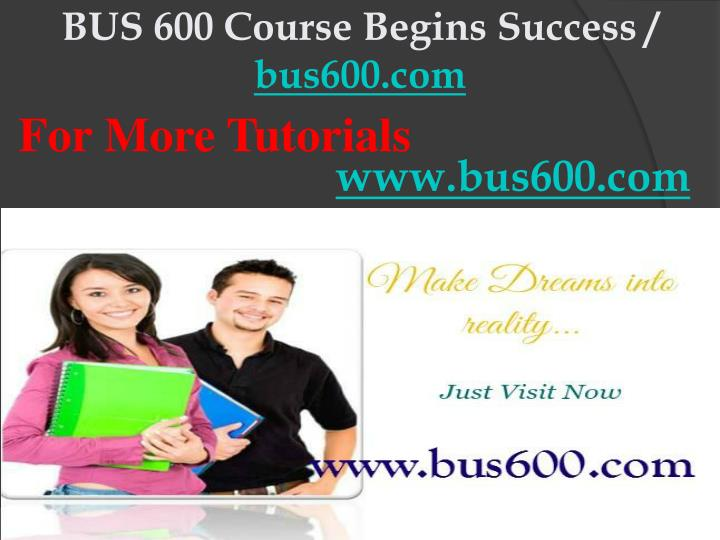 Bus 600 course begins success bus600 com