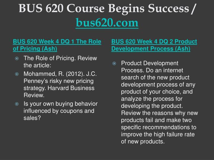 BUS 620 Course Begins Success /