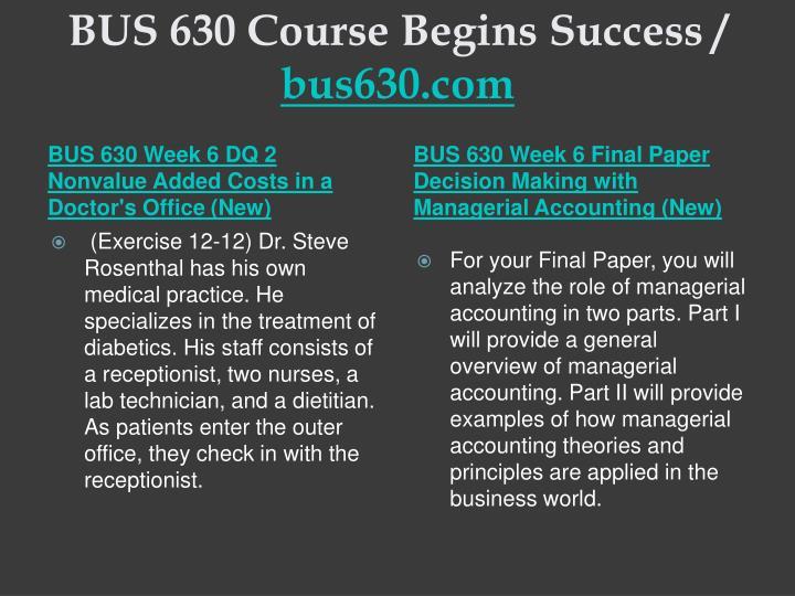 BUS 630 Course Begins Success /
