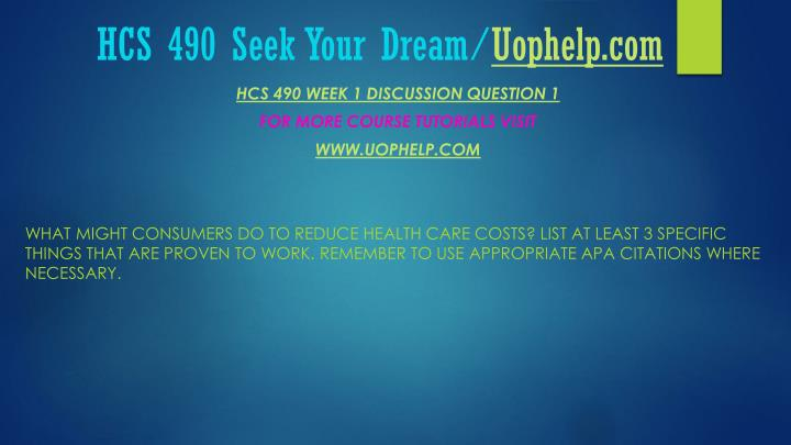 Hcs 490 seek your dream uophelp com2