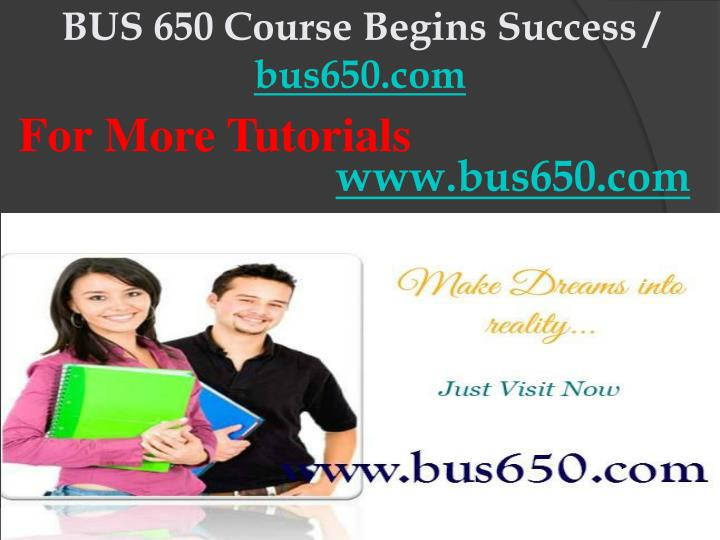Bus 650 course begins success bus650 com