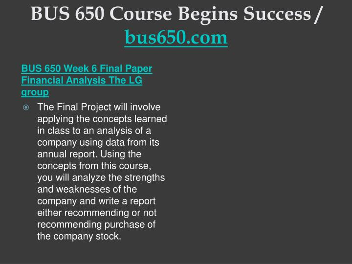 BUS 650 Course Begins Success /