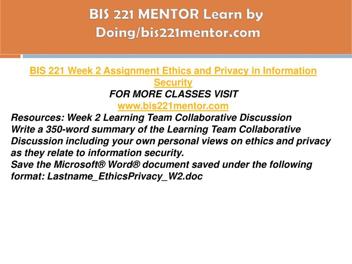 BIS 221 MENTOR Learn by