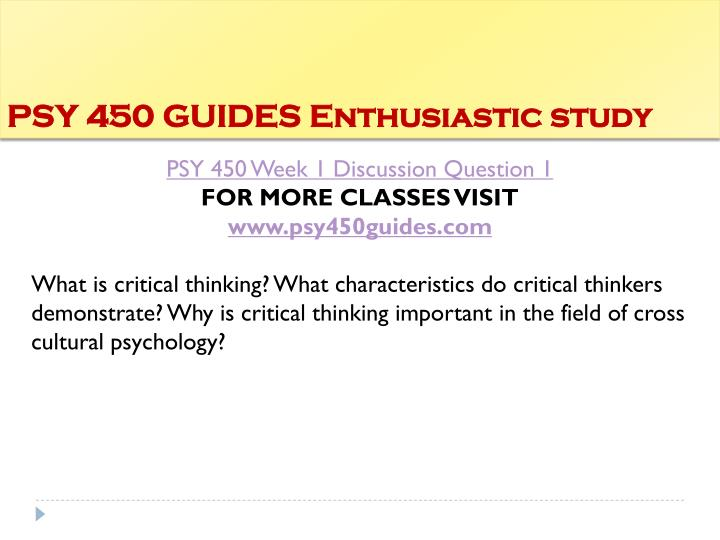 Psy 450 guides enthusiastic study1