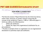 psy 428 guides enthusiastic study10