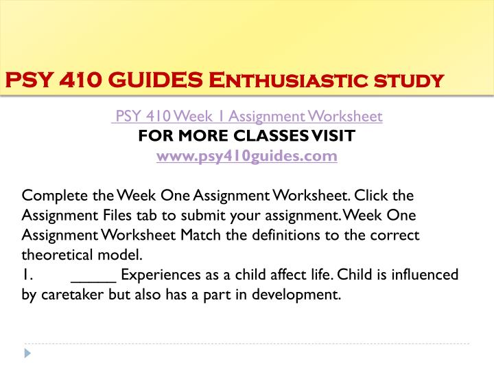 Psy 410 guides enthusiastic study1