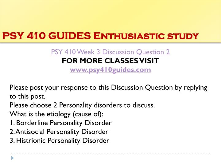 PSY 410 GUIDES Enthusiastic study