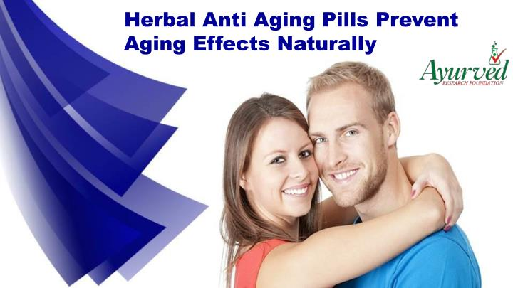 Herbal Anti Aging Pills Prevent Aging Effects