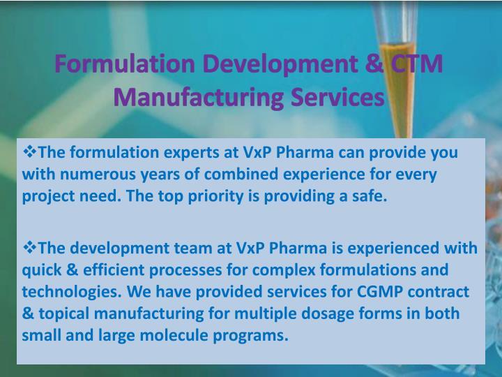 Formulation Development & CTM Manufacturing Services