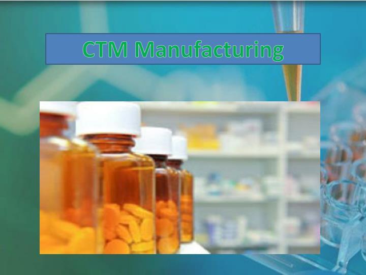 CTM Manufacturing