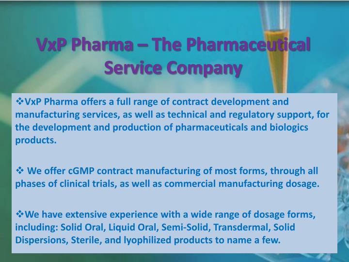 VxP Pharma – The Pharmaceutical Service Company