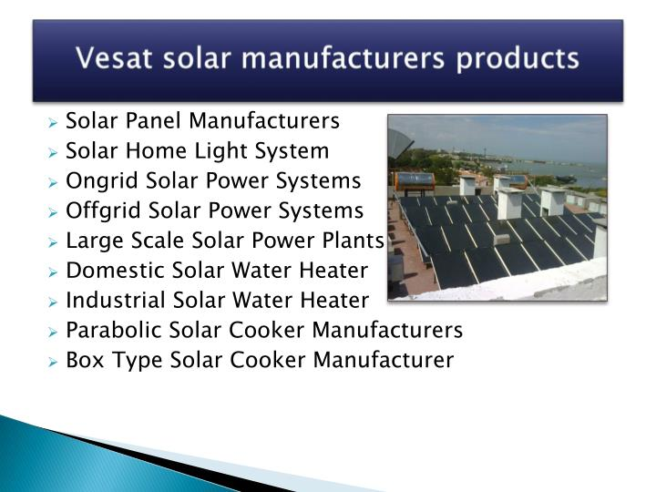 Vesat solar manufacturers products