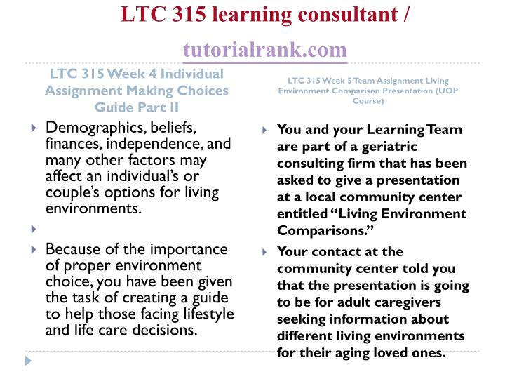 LTC 315 learning consultant /