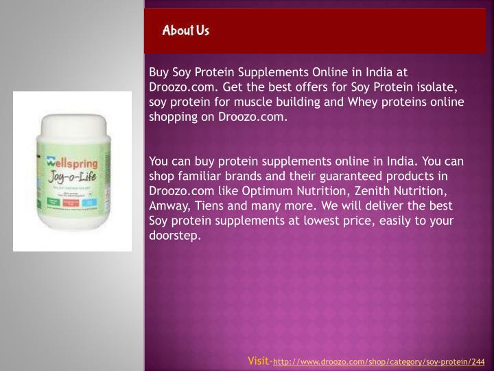 Buy Soy Protein Supplements Online in India at Droozo.com. Get the best offers for Soy Protein isolate, soy protein for muscle building and Whey proteins online shopping on Droozo.com