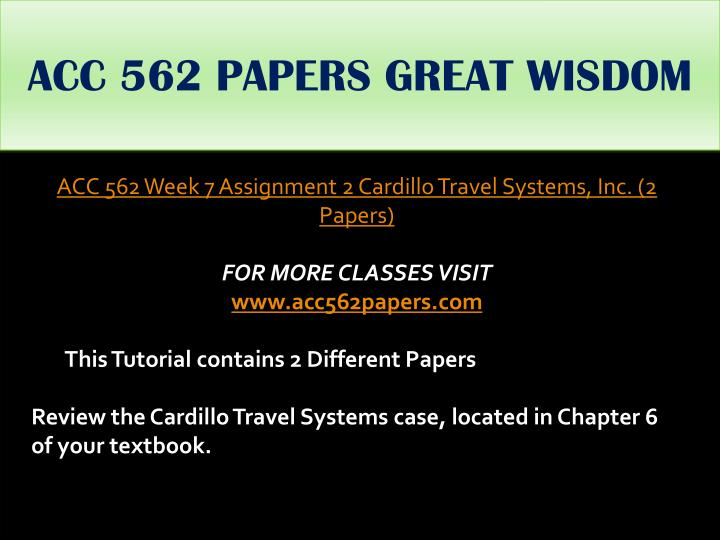 ACC 562 PAPERS GREAT WISDOM