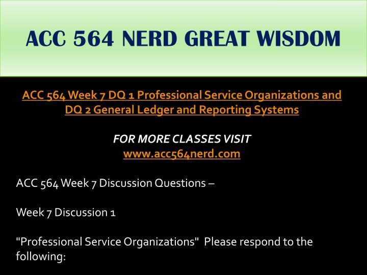 ACC 564 NERD GREAT WISDOM