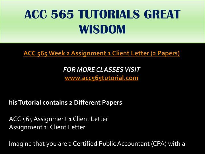 ACC 565 TUTORIALS GREAT WISDOM