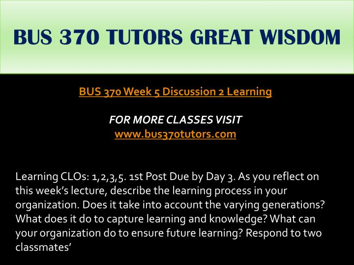 BUS 370 TUTORS GREAT WISDOM