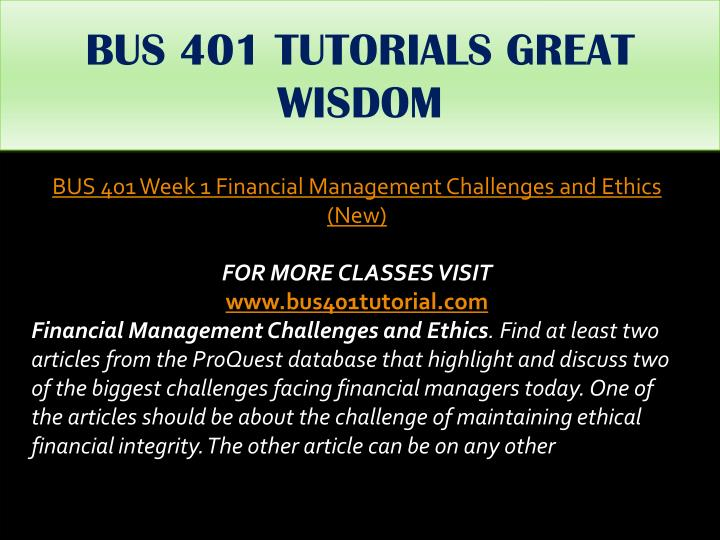 BUS 401 TUTORIALS GREAT WISDOM